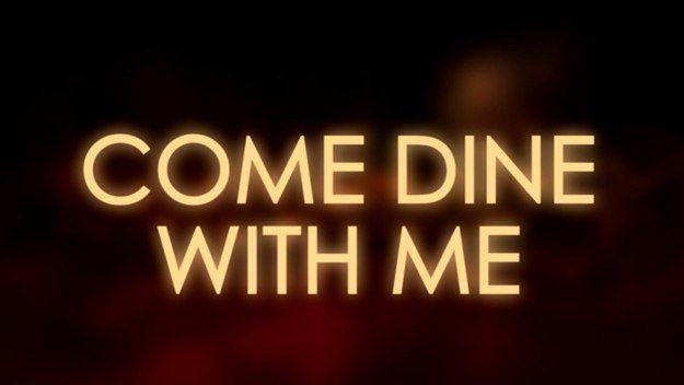 7) 'Come Dine with Me' - Its random I know but there is something about this programme that is so therapeutic. Plus Dave Lamb's narration is the icing on the cake.