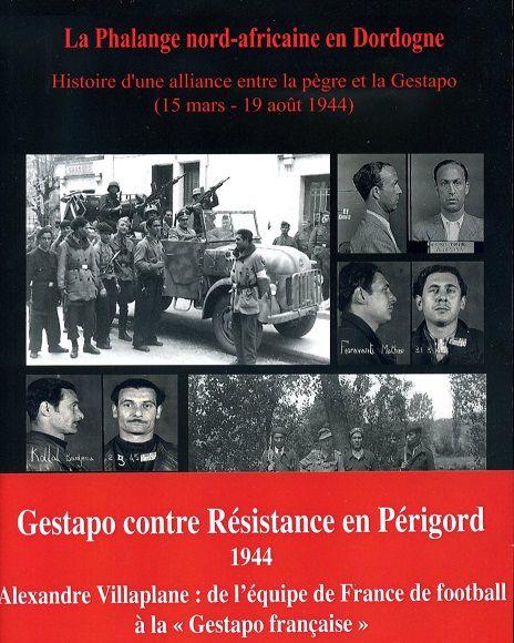 La Phalange nord-africaine en Dordogne 1944