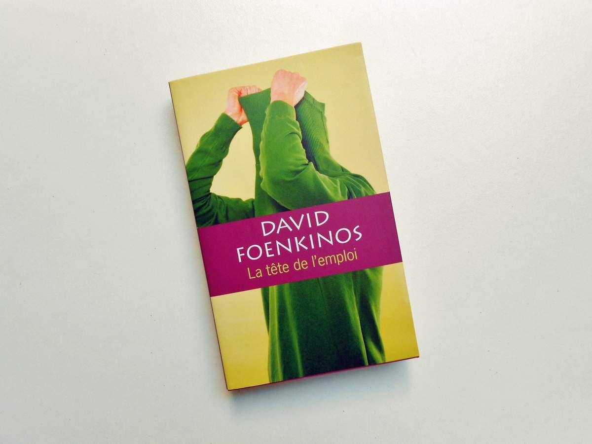 Lecture: La tête de l'emploi - David Foenkinos