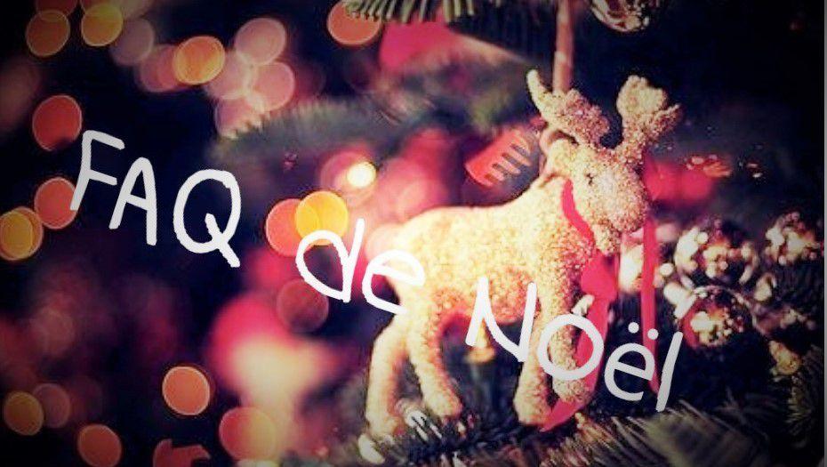 FAQ Christmas ~ réponses