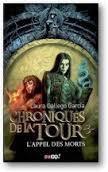 Laura Gallego Garcia : Les Chroniques de la Tour-t3