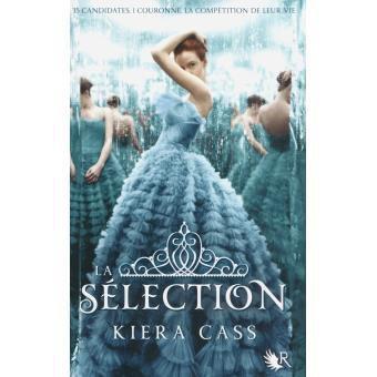 La Sélection 1 &#x3B; Kiera Cass