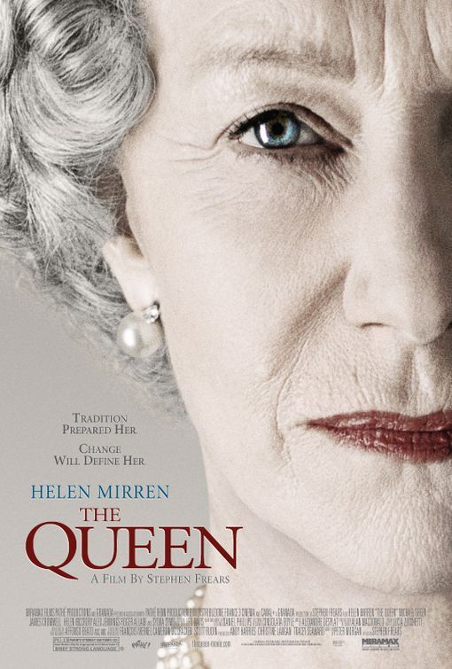 a drama directed by English director Stephen Frears with Helen Mirren as Queen Elizabeth and Michael Sheen as Tony Blair. Written by Peter Morgan.
