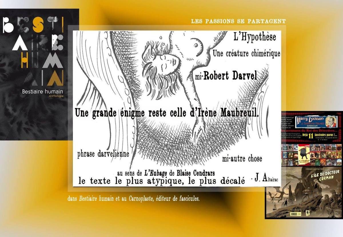 Les passions se partagent... avec Robert Darvel, Irène Maubreuil et Le Carnoplaste