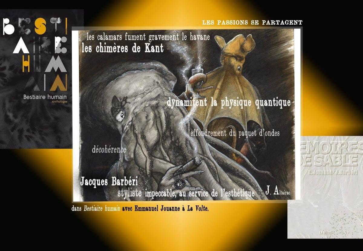 Les passions se partagent... avec Jacques Barbéri et les éditions La Volte... et Mémoires de sable d'Emmanuel Jouanne