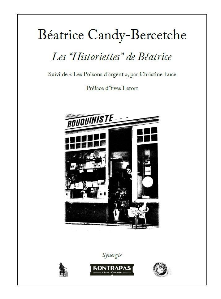 """Béatrice Candy-Bercetche - Les """"Historiettes"""" de Béatrice [9791094282205]"""