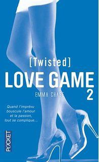 Love Game [Tangled] &amp&#x3B; [Twisted] d'Emma Chase