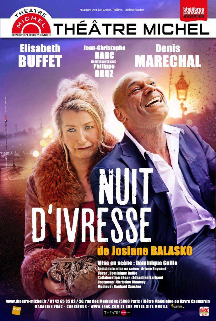 NUIT D IVRESSE au Théâtre MICHEL