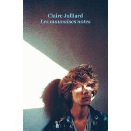 Les mauvaises notes par Claire Julliard ✒️✒️