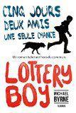 Lottery Boy ✒️✒️ de Michael Byrne