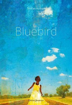 Bluebird ✒️✒️✒️ de Tristan Koegel