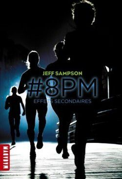 2 #8 PM effets secondaires ✒️✒️✒️ de Jeff Sampson