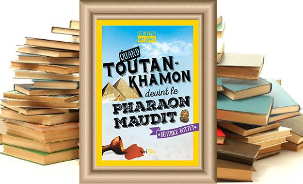 http://www.herault-tribune.com/articles/30081/il-etait-un-jour%85-quand-toutankhamon-devint-le-pharaon-maudit-de-beatrice-bottet/
