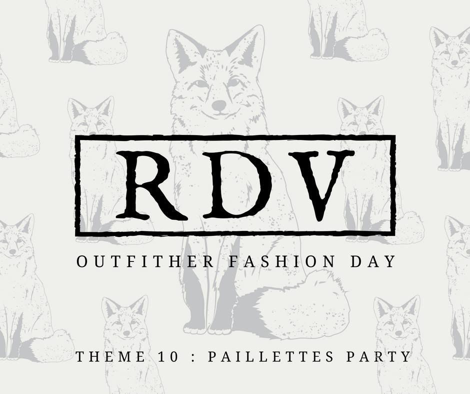 OUTFITHER - THÈME 10 : PAILLETTES PARTY