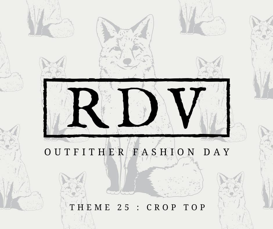 OUTFITHER - THÈME 25 : CROP TOP