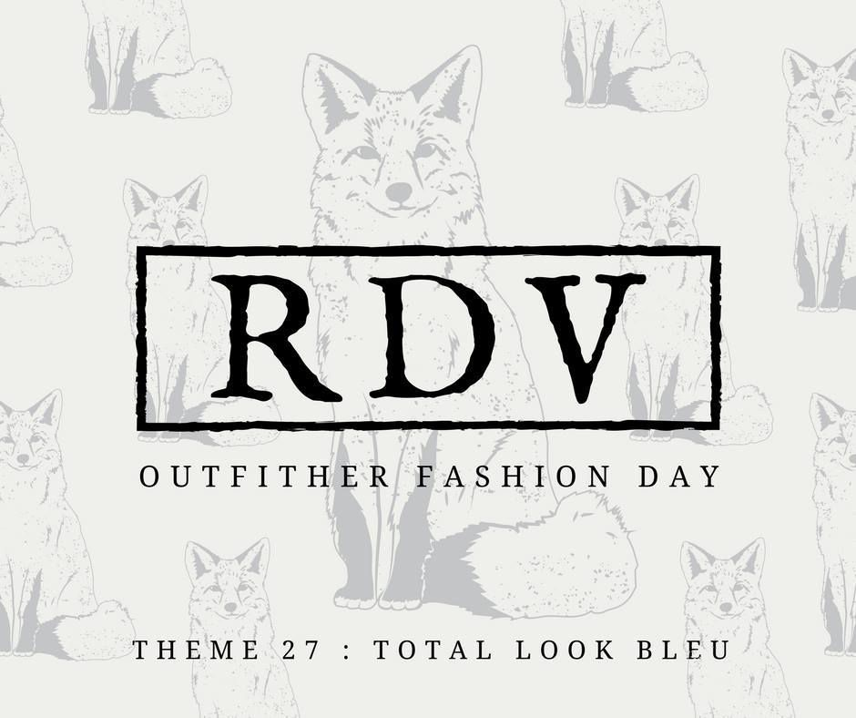 OUTFITHER - THEME 27 : TOTAL LOOK BLEU