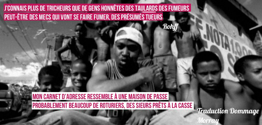 Rohff - Le son qui tue - Traduction Dommage Morray