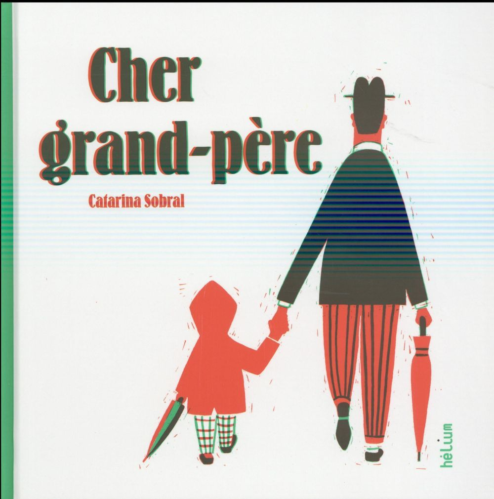 Cher grand-père Catarina Sobral