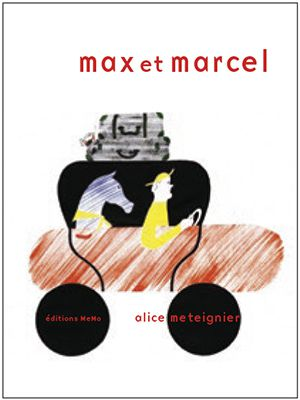 Max et Marcel Alice Meteigner ed. MeMO