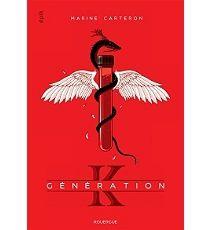 Génération K, tome 1 - Marine Carteron