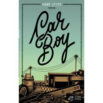 Car Boy - Anne Loyer Ed. Thierry Magnier
