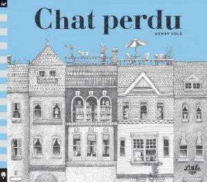 Chat perdu - Henry Cole - ed. Little Urban