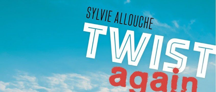 Twist Again - Sylvie Allouche