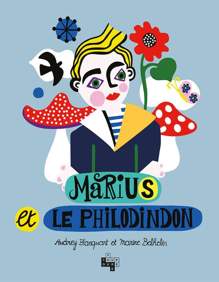 Marius et le Philodindon - Audrey Blanquart, Marine Belkebir - Youpi youpi