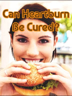 Cure Heartburn Naturally