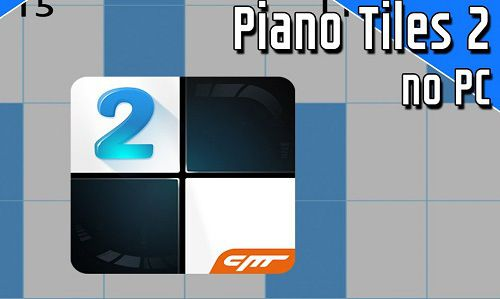 Piano tiles 2 pc