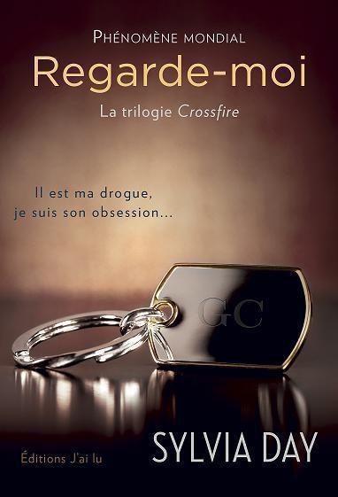 Série 'Crossfire' - tomes 1 à 4 - Sylvia DAY
