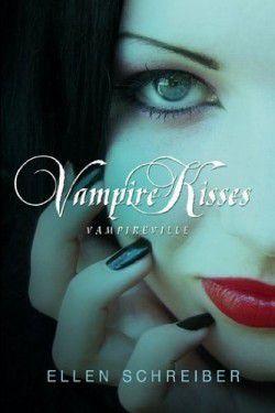 Trilogie 'Vampire Kisses' - Ellen SCHREIBER