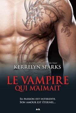 Kerrelyn SPARKS - série Histoires de Vampires - Tome 14: Le vampire qui m'aimait