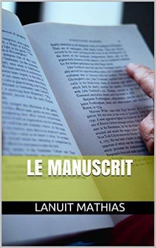 Le manuscrit - nouvelle de Mathias LANUIT