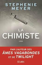 La Chimiste - de Stephenie MEYER