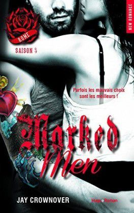 Série Marked Men - Rome - tome 3 - de jay CROWNOVER