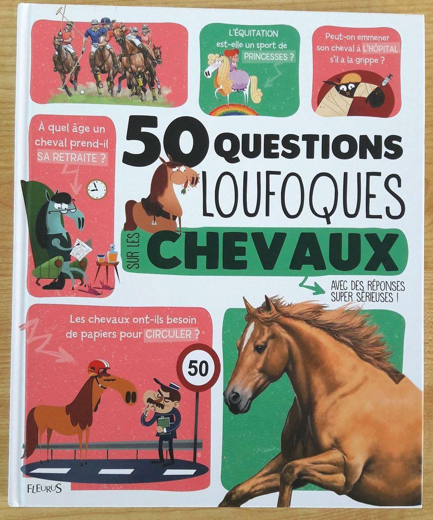 50 questions loufoques sur les chevaux - Fleurus