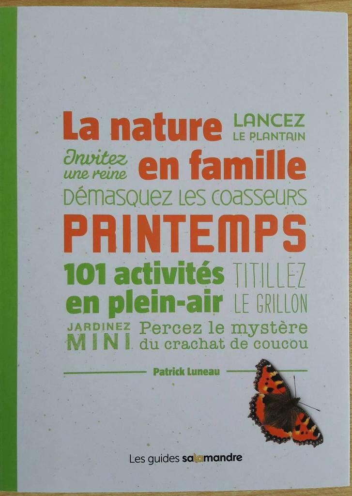 La Nature en famille au printemps : 101 activités de plein air