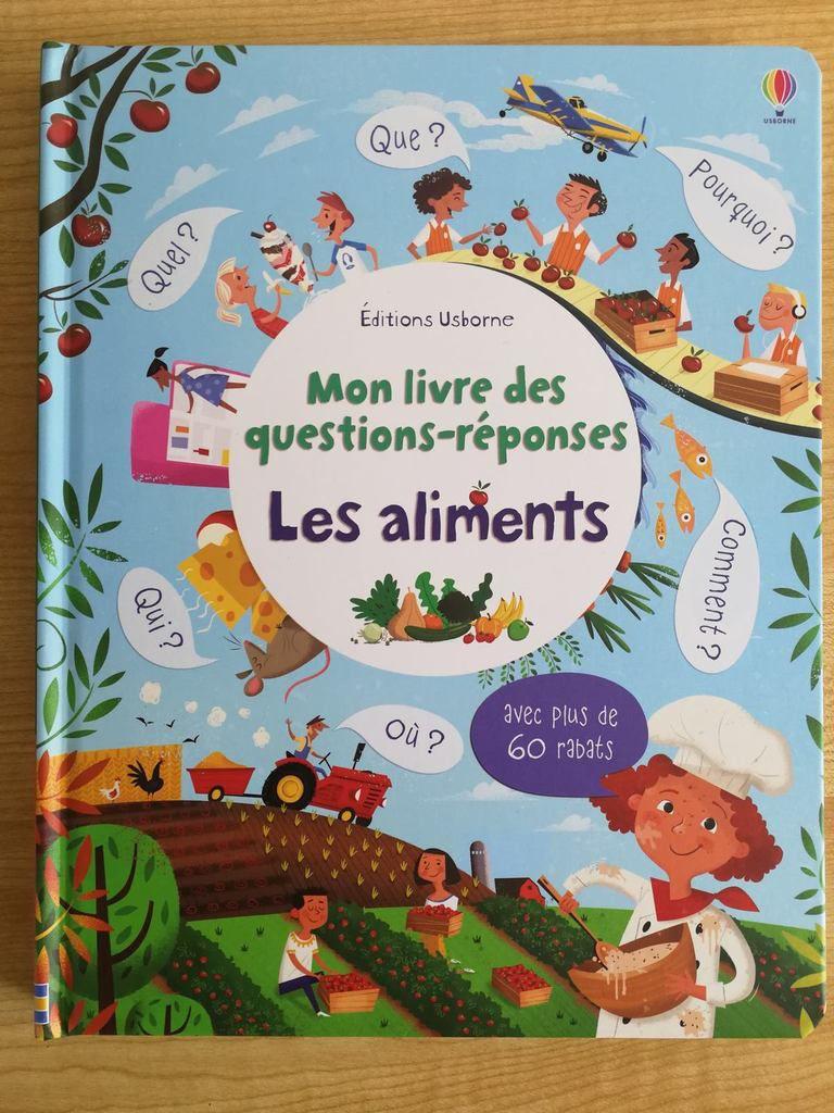Nouveauté juin 2017 - Mon livre des questions-réponses : les aliments - Editions Usborne