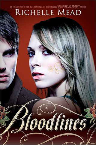 Bloodlines - Richelle Mead