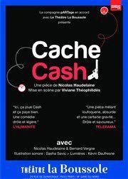 &quot&#x3B;Cache cash&quot&#x3B; au Théâtre la Boussole