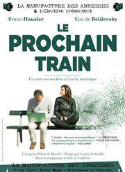&quot&#x3B;Le Prochain Train&quot&#x3B; à la Manufacture des Abbesses