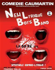 &quot&#x3B;Le New Lyrique Boys Band : La Do Ré etc&quot&#x3B; à La Comédie Caumartin