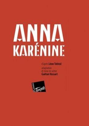 ANNA KARÉNINE au Théâtre de La Tempête