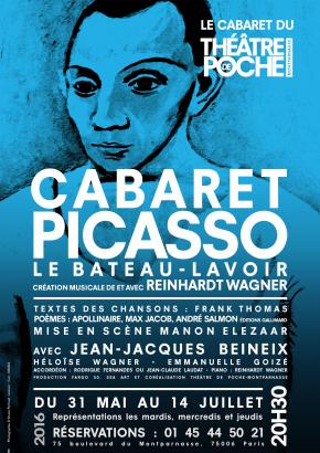 CABARET PICASSO au Théâtre de Poche Montparnasse