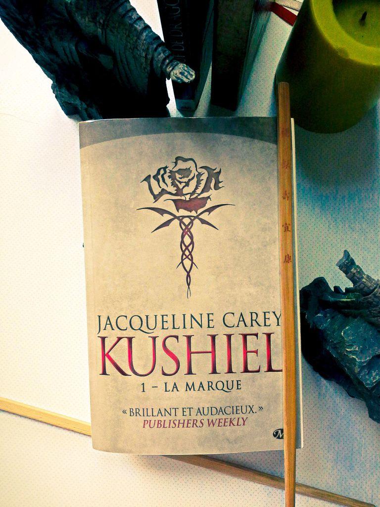 KUSHIEL, La Marque, de Jacqueline CAREY. Photographie lacavernedhaifa.