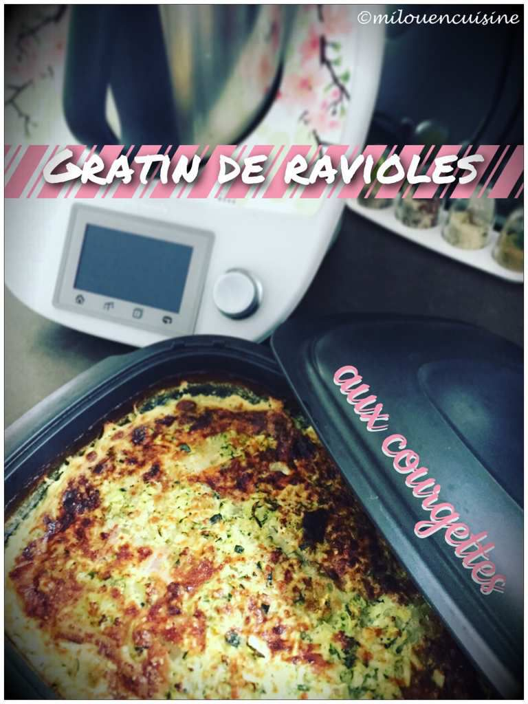 gratin ravioles courgettes thermomix