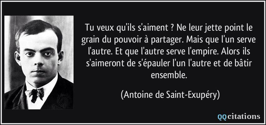...et que l'autre serve l'empire... ( A. de Saint-Exupéry )
