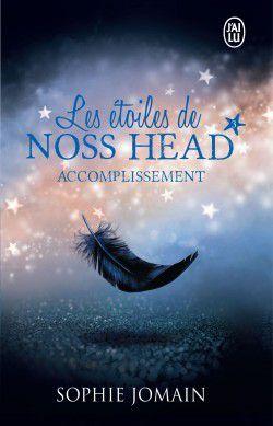Chronique 46 : les étoiles de Noss Head tome 3 accomplissement de Sophie Jomain