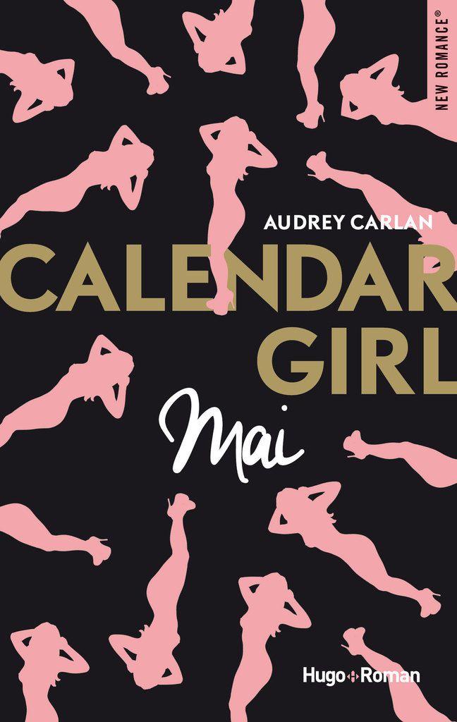 Chronique 32-17: calendar girl tome 5: mai d'Audrey Carlan